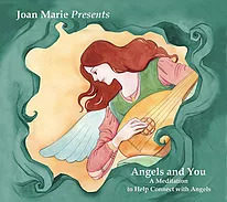 joan marie presents Angels and You